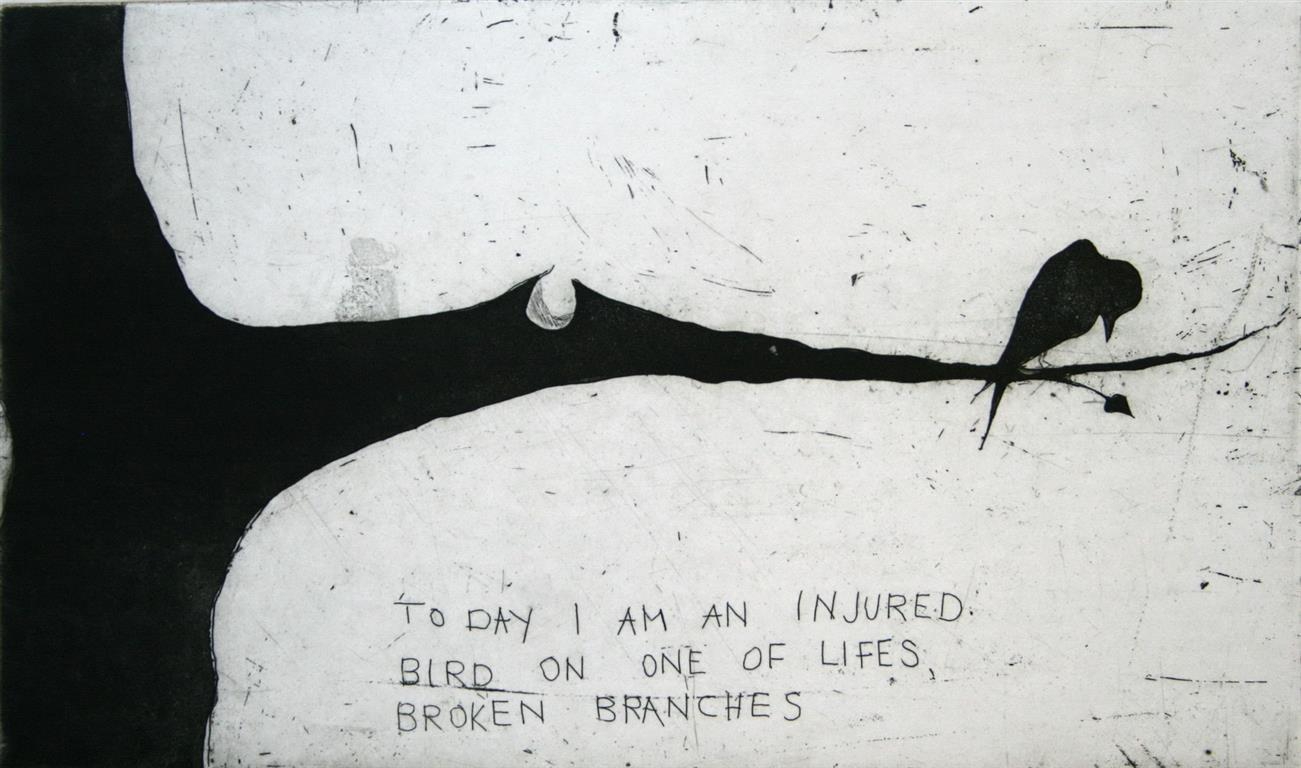 To day I am an injured bird Etsning 15x24,5 cm 1200 ur