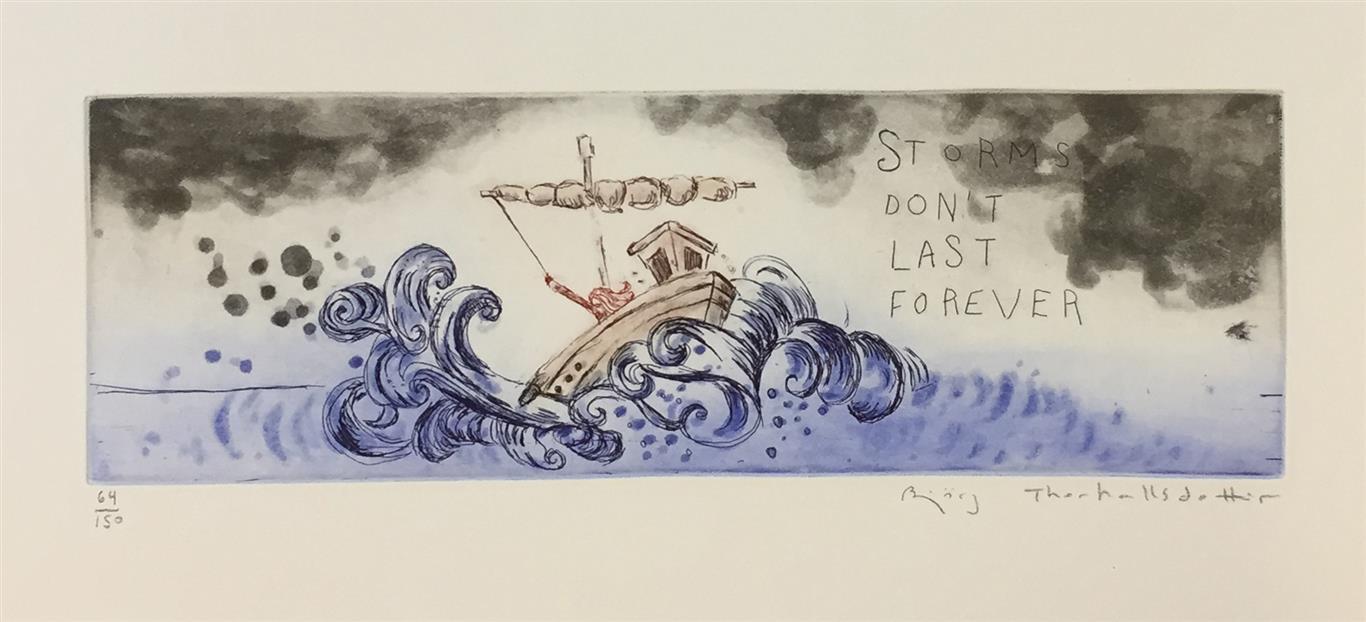 Storms don´t last forever Etsning (10x30 cm) kr 1200 ur