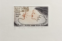 Kyss meg, kyss meg nå Etsning (7x12 cm) kr 800 ur
