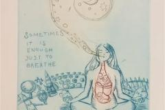 Sometimes it os enough just to breathe Etsning (30x20 cm) kr 1800 ur